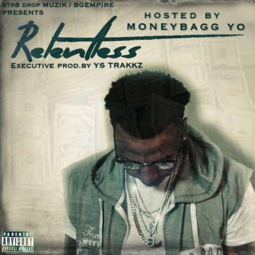 MoneyBagg Yo - Relentless
