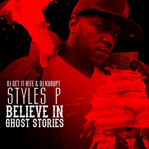 Styles P - Do You Believe In Ghost Stories