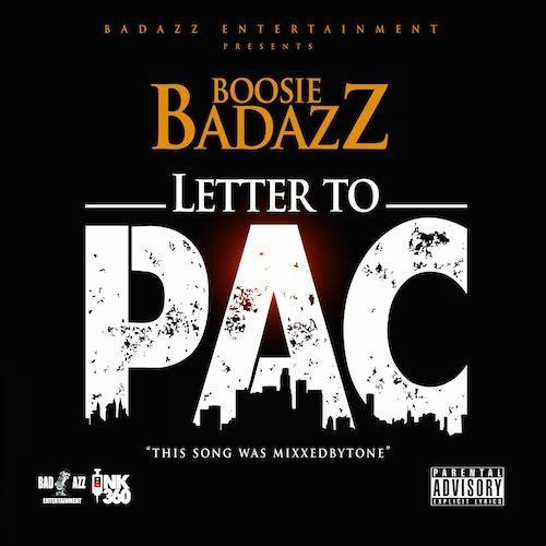 Letter To Pac - Boosie Badazz