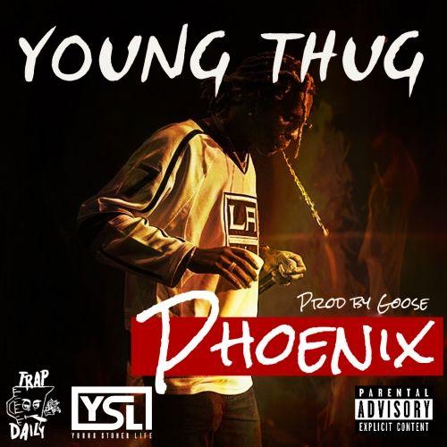 Phoenix - Young Thug