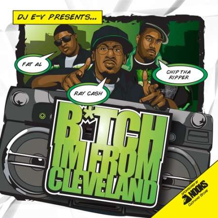 Various Artists - Bitch I'm From Cleveland