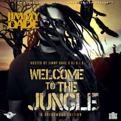 Jimmy Dade - Welcome To The Jungle: A Dreadwood Edition