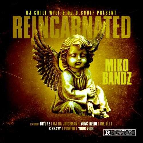 Miko Bandz - Reincarnated