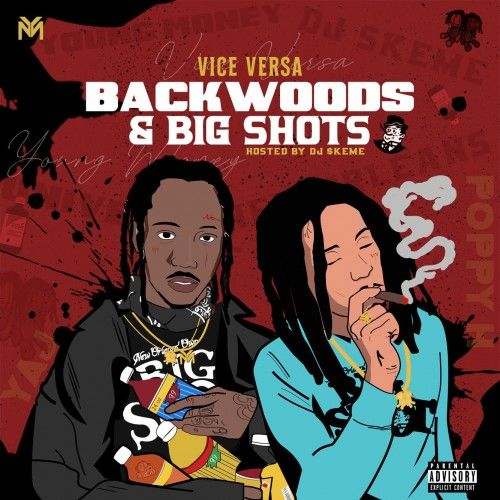 Backwoods & Big Shots  - Vice Versa (DJ Skeme, DJ Hektik)