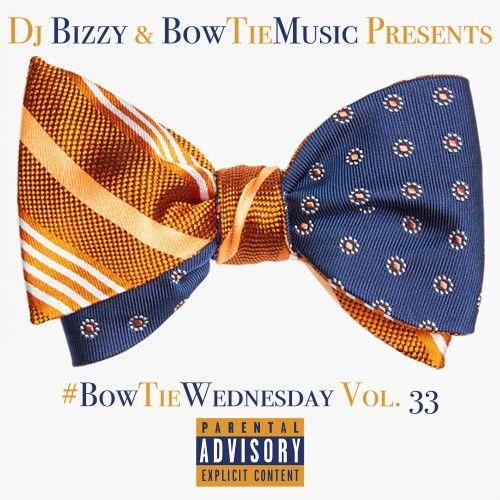 Bow Tie Music 33 - DJ Bizzy, DJ Cunta