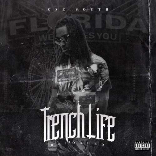 CSE South - Trench Life Reloaded