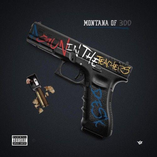 A Gun In The Teacher's Desk - Montana of 300 (FGE, TSO)