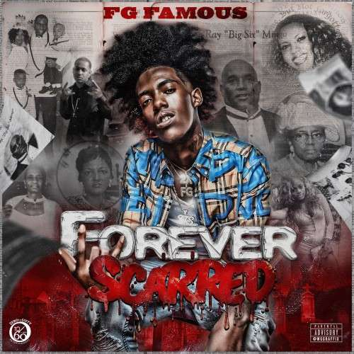 FG Famous - Forever Scarred