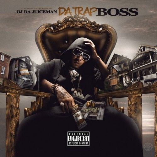 Da Trap Boss - OJ Da Juiceman