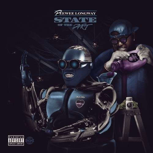 Peewee Longway - State Of The Art