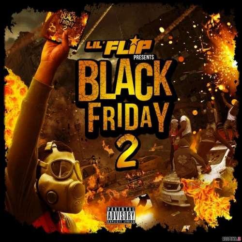 Lil Flip - Black Friday 2