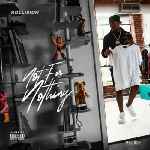 Kollison - Not For Nothing