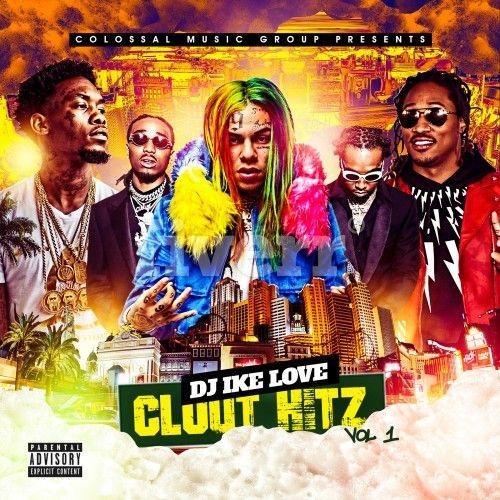 Clout Hitz - DJ Ike Love