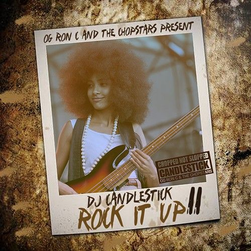 Rock It Up 11 (F-Action: Alternative Chopped Not Slopped) - DJ Candlestick, OG Ron C