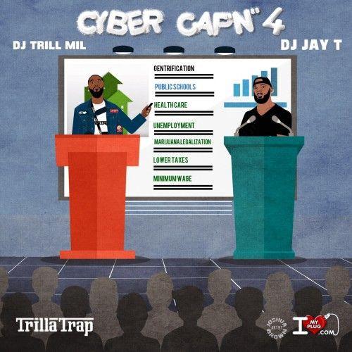 Cyber Capn 4 - DJ Trill Mil, DJ Jay T