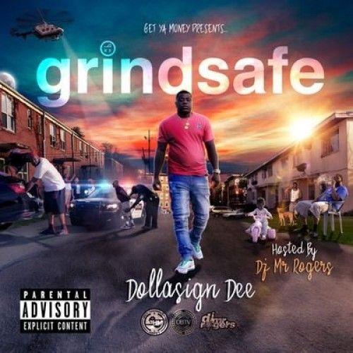 Grindsafe - Dollasign Dee (DJ Mr. Rogers)