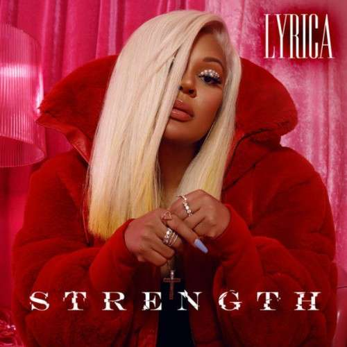 Lyrica Anderson - Strength