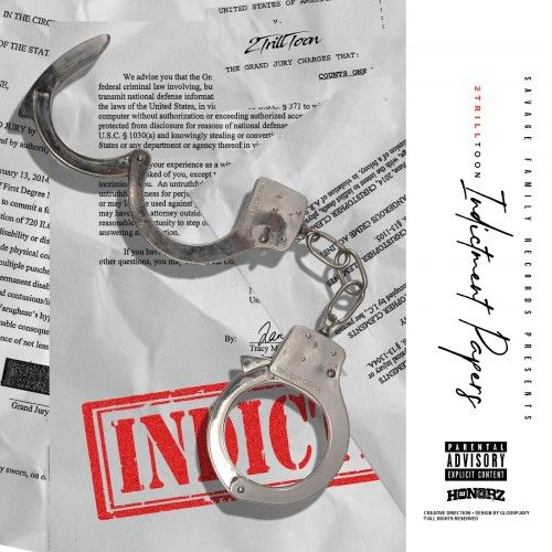 Indictment Papers - 2TrillToon (DJ Honorz)