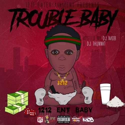 1212 Baby - Trouble Baby