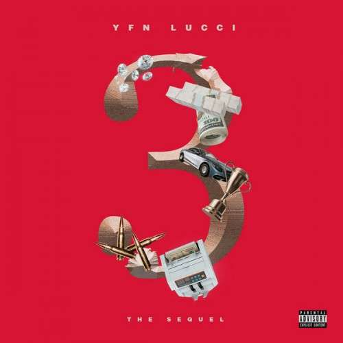 YFN Lucci - 3: The Sequel