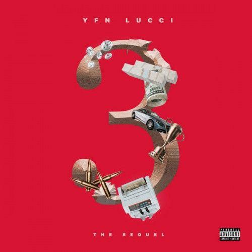 3: The Sequel - YFN Lucci (TIG Records)