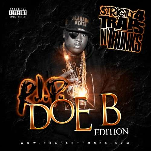 Various Artists - Strictly 4 The Traps N Trunks (R.I.P. Doe B Edition)