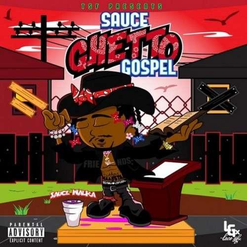 Sauce Walka - Ghetto Gospel