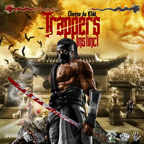 Trappers Instinct - Cheeze Da Kidd (DJ B-Ski)