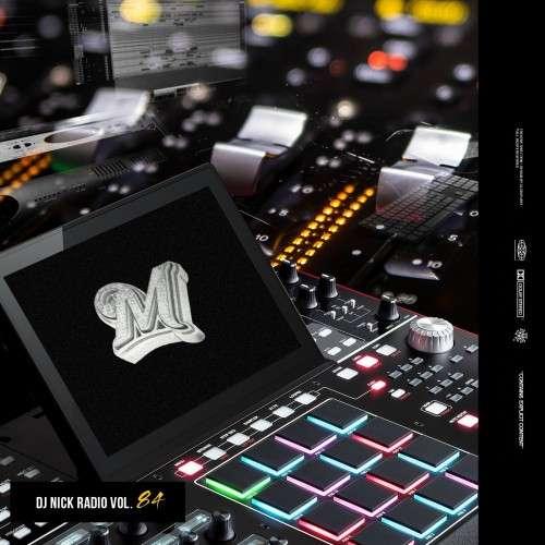 Various Artists - DJ Nick Radio 84