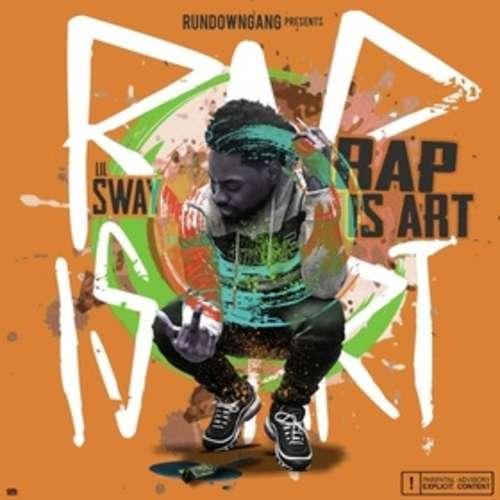 Lil $way - Rap Is Art