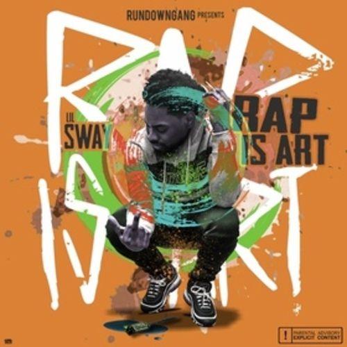 Rap Is Art - Lil $way (DJ 837)