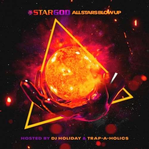 Star God - All Stars Blow Up