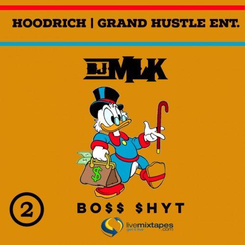 Boss Shyt 2 - DJ MLK