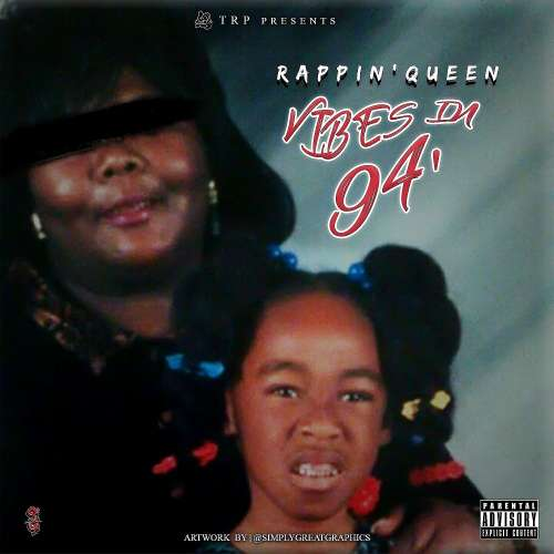 Rappin'Queen - Vibes In 94