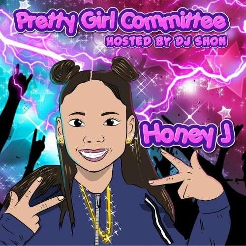 Honey J - Pretty Girl Committee