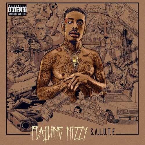 Flatline Nizzy - S.A.L.U.T.E.