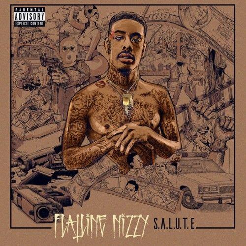 S.A.L.U.T.E.  - Flatline Nizzy