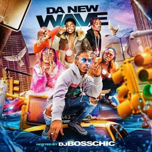 Da New Wave - DJ Boss Chic