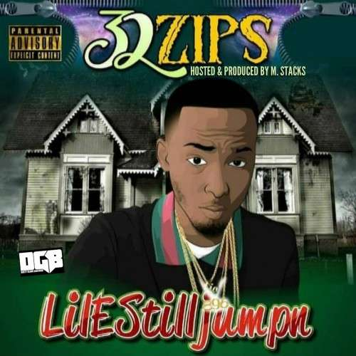 Lil E StillJumpn - 32 Zips