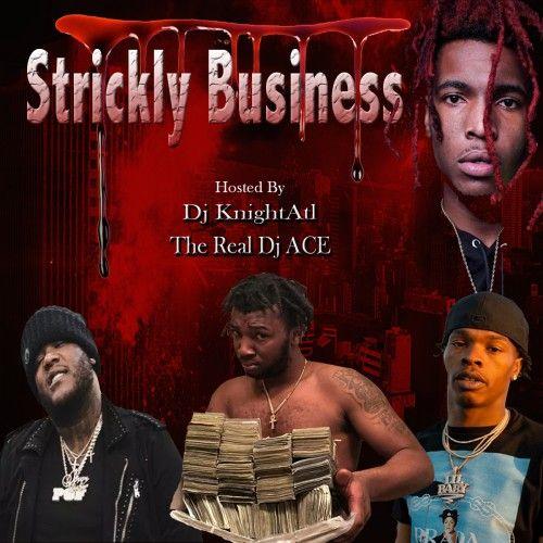 Strickly Business - DJ Ace, DJ Knight