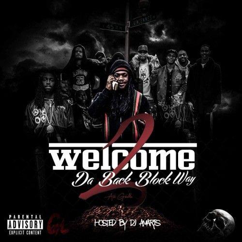 Welcome 2 Da Back Block Way - Ace Gwalla (DJ Amaris)