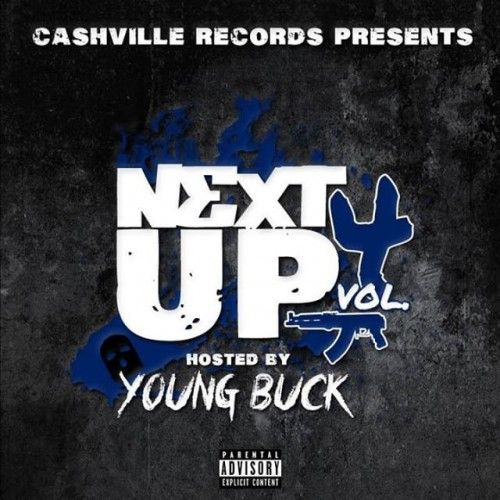 Next Up 4 (Hosted By Young Buck) -
