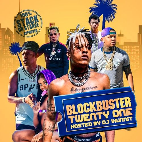 BlockBuster 21  - DJ 1Hunnit, Stack Or Starve