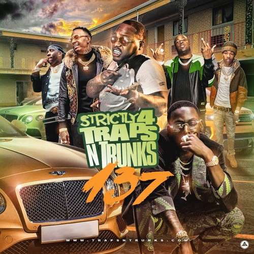 Various Artists - Strictly 4 The Traps N Trunks 137