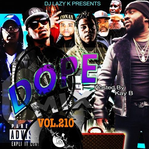 Dope Mix 210 - DJ Lazy K