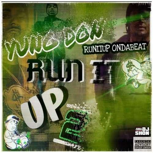 Yun Don - Run It Up II