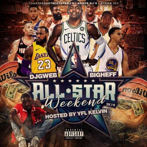 Various Artists - All Star Weekend 2K19 (Hosted By YFL Kelvin)