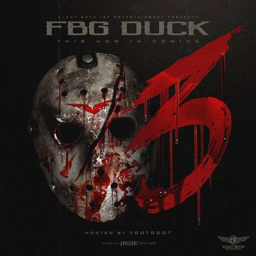 FBG Duck - This How I'm Coming 3