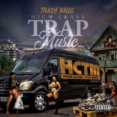 Strictly 4 The Traps N Trunks (Long Live Nipsey Hussle Edition