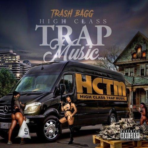 High Class Trap Music - Trashbagg (Traps-N-Trunks)
